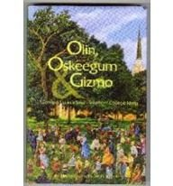 9780970271310: Olin, Oskeegum & Gizmo: Growing Up in a Small Southern College Town