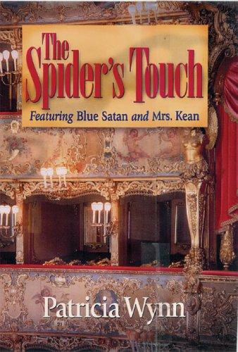 The Spider's Touch: Featuring Blue Satan and Mrs. Kean (Blue Satan Mystery series): Wynn, ...