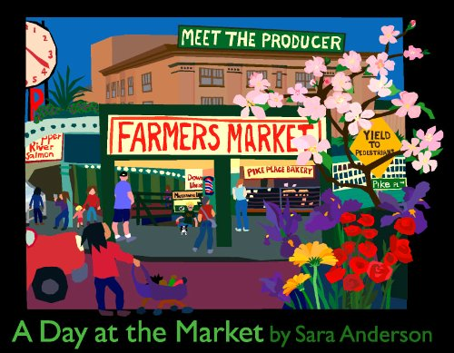9780970278456: A Day at the Market