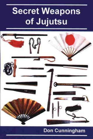 9780970280800: Secret Weapons of Jujutsu