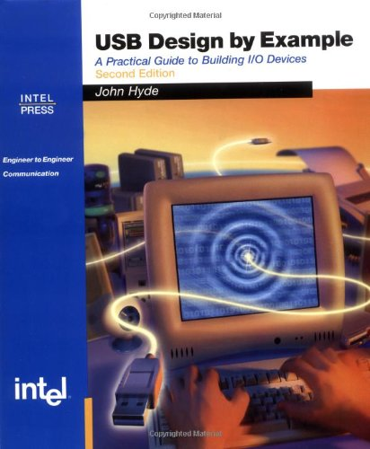 USB Design by Example : A Practical: John Hyde