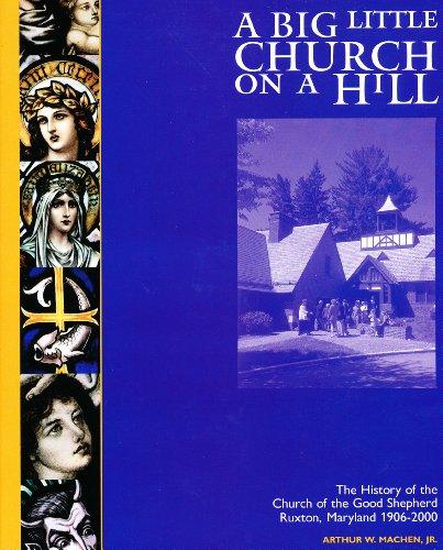 A big little church on a hill: Machen, Arthur W