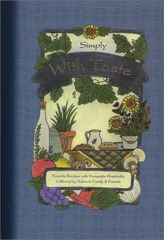 Simply With Taste: Miller, Carolyn, Stoltzfus, Ruth