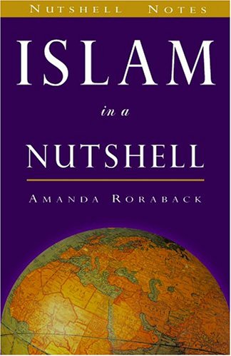 9780970290885: Islam in a Nutshell (Nutshell Notes) (The World in a Nutshell)