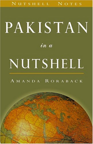 9780970290892: Pakistan in a Nutshell (Nutshell Notes) (The World in a Nutshell)