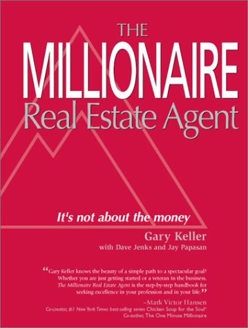 9780970294104: Millionaire Real Estate Agent: It's Not About the Money