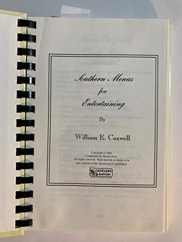 Southern Menus for Entertaining: William E. Coxwell