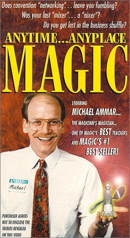 9780970297525: Anytime, Anyplace Magic [VHS]