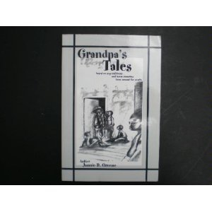 Grandpa's Tales based on superstitions and old: Greene, Jannie D,