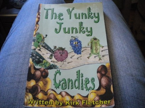 The Yunky Junky Candies: n/a