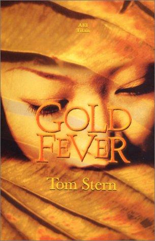 9780970305602: Gold Fever