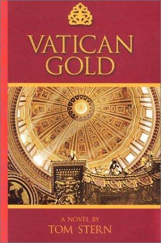 Vatican Gold: Stern, Tom