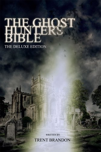 9780970310064: The Ghost Hunters Bible The Deluxe Edition