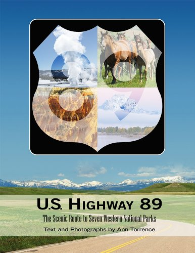 U.S. Highway 89: The Scenic Route to: Ann Torrence
