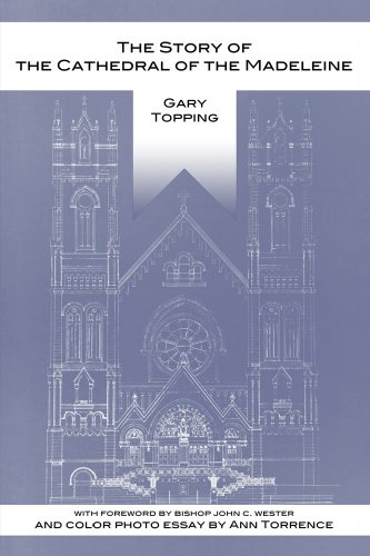 9780970313065: The Story of the Cathedral of the Madeleine