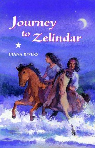 Journey to Zelindar: Diana Rivers