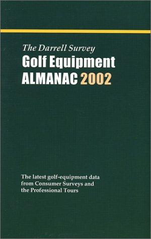 The Darrell Survey Golf Equipment Almanac 2002: Survey, Darrell