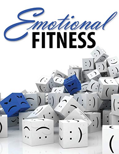 Emotional Fitness: Developing a Wholesome Heart: David / Mminn, Don Ferguson