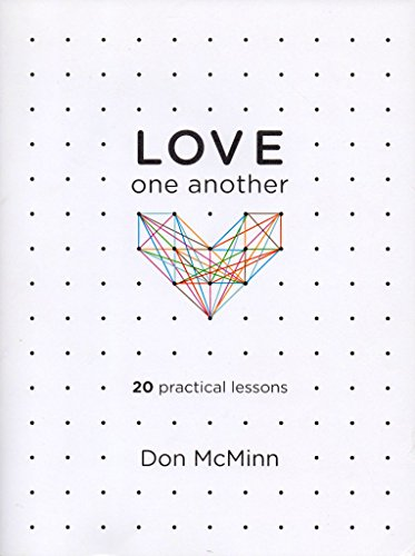 9780970322999: Love One Another: 20 Practical Lessons