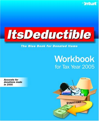 9780970323071: ItsDeductible Workbook for Tax Year 2005: The Blue Book for Donated Items