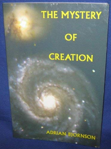 9780970323132: The Mystery of Creation
