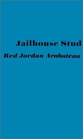 9780970323767: Jailhouse Stud