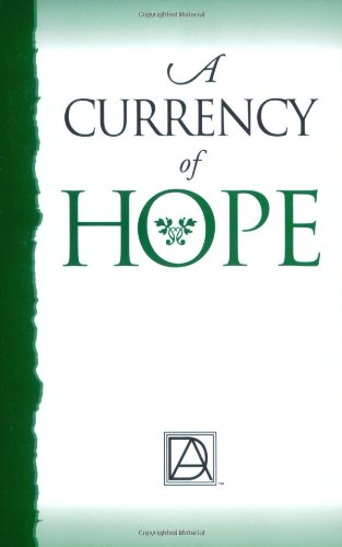 9780970323804: A Currency of Hope