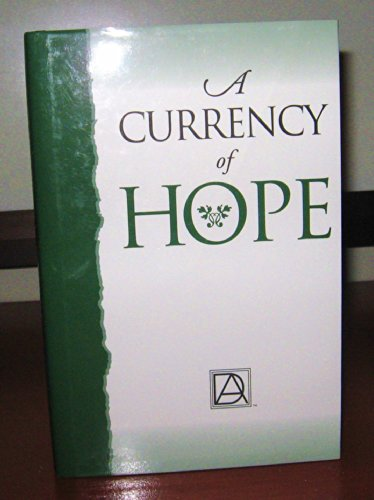 9780970323811: A Currency of Hope