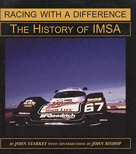 9780970325914: Racing With a Difference: The History of IMSA
