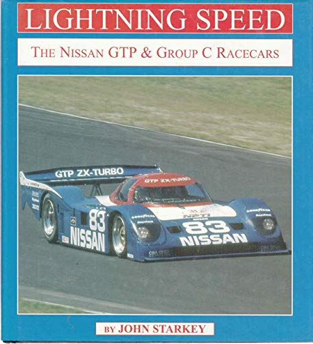 9780970325945: Lightning Speed The Nissan GTP & Group C Racecars