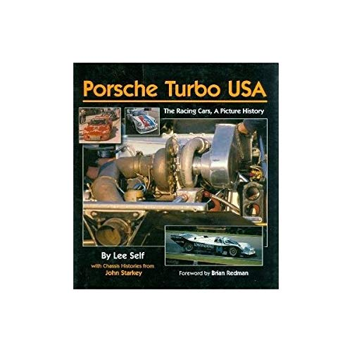 9780970325976: Porsche Turbo USA, The Racing Cars, A Picture History