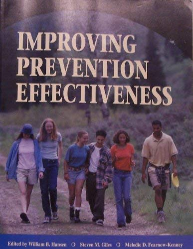 Improving Prevention Effectiveness: Hansen; Giles; Fearnow-Kenney