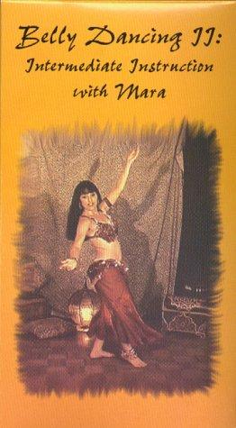 9780970328717: Belly Dancing II: Intermediate Instruction with Mara [VHS]