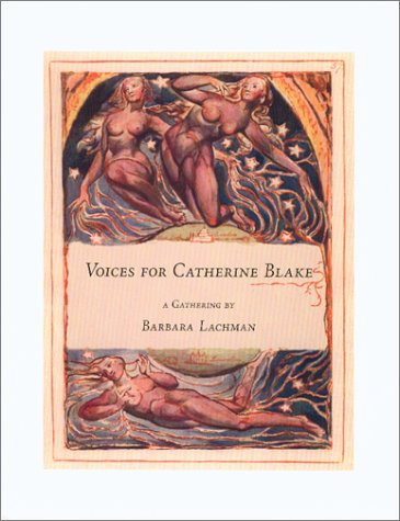 Voices for Catherine Blake: A Gathering: Lachman, Barbara (SIGNED)