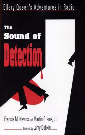 9780970331021: The Sound of Detection: Ellery Queen's Adventures in Radio