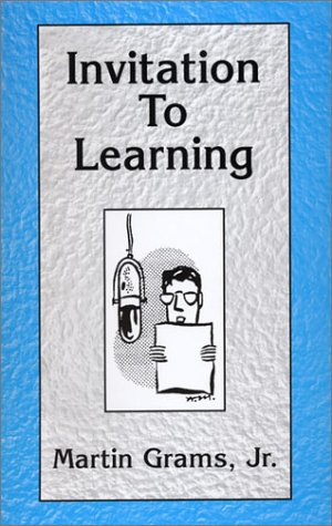 Invitation to Learning: Grams, Martin