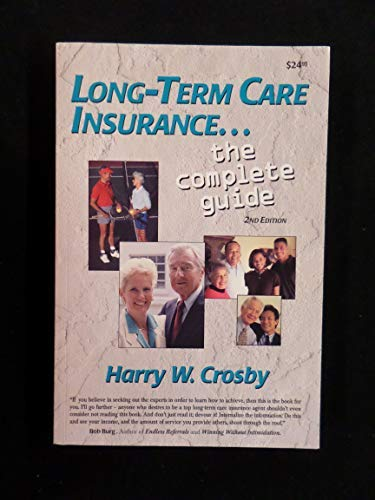 9780970331212: Long Term Care Insurance-the Complete Guide