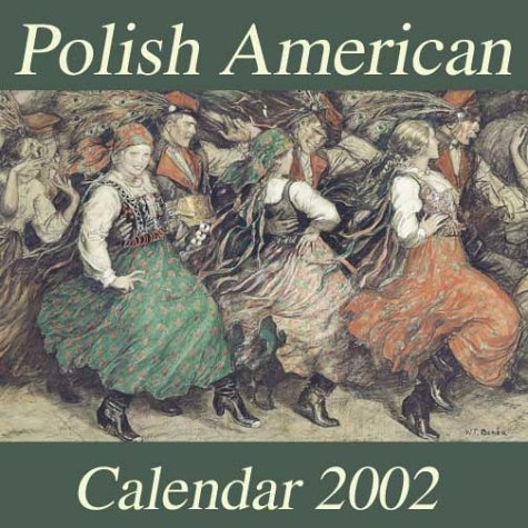 9780970334138: The Polish American Art Calendar 2002