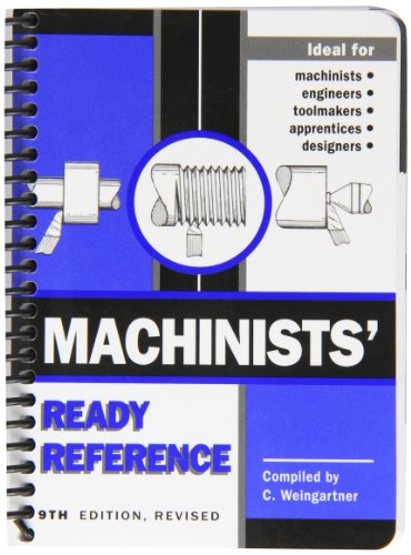 9780970339805: Machinists' Ready Reference