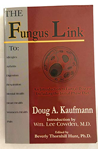 The Fungus Link: An Introduction to Fungal: Doug A. Kaufmann