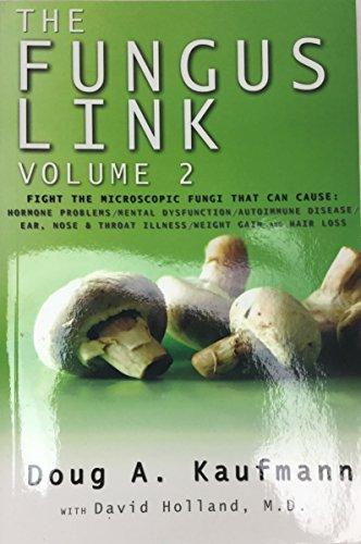 The Fungus Link Volume 2: Doug A. Kaufmann