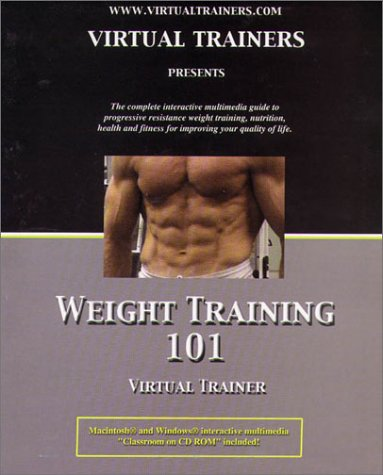 Weight Training 101 Virtual Trainer with CD ROM: Trainers, Virtual