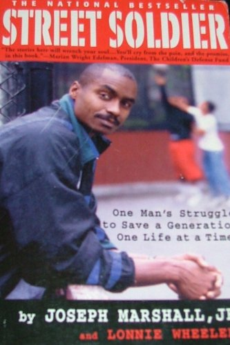 9780970351302: Street Soldier: One Man's Struggle to Save a Generation, One Life at a Time