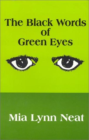 9780970353801: The Black Words of Green Eyes
