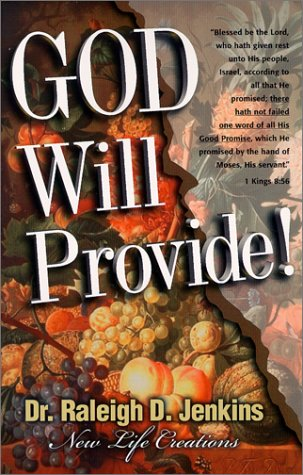 God Will Provide!: Raleigh D. Jenkins