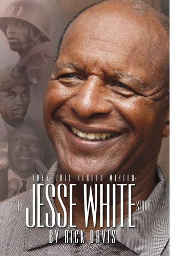 9780970361172: They Call Heroes Mister: The Jesse White Story
