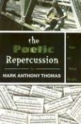 9780970364913: The Poetic Repercussion