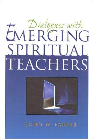 9780970365903: Dialogues With Emerging Spiritual Teachers