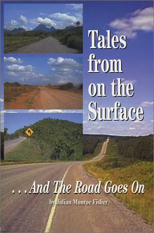 9780970368034: Tales from on the Surface: And the Road Goes On