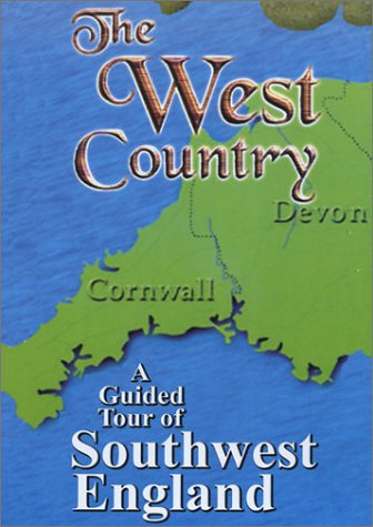 9780970368133: The West Country - A Guided Tour of Southwest England